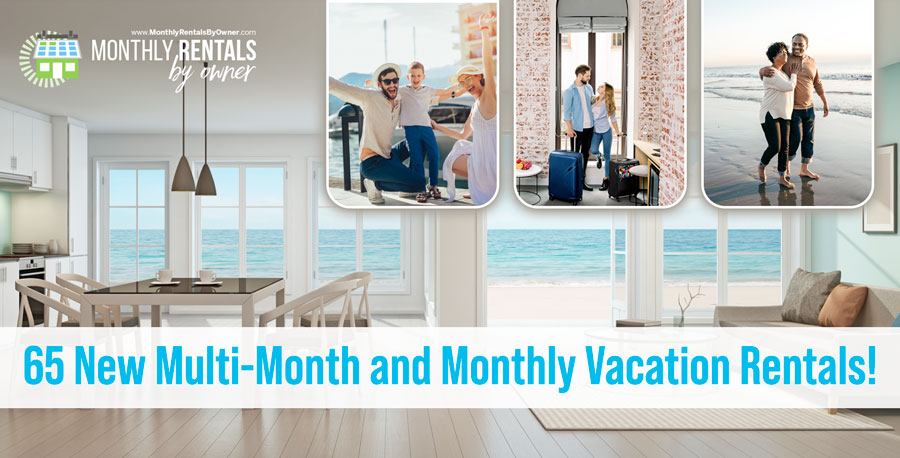 65-new-Multi-Month-and-monthly-Vacation-Rentals-in-our-Winter-2021-Monthly-Newsletter